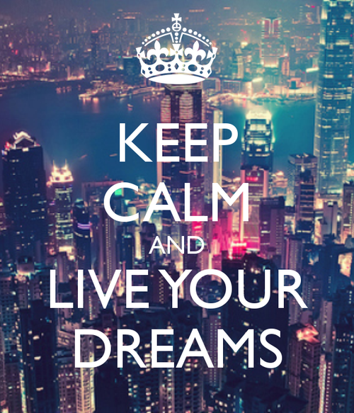 keep-calm-and-live-your-dreams-111_large