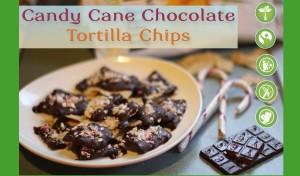 candy cane chocolate torilla chip recipe
